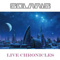 Solaris-Live Chronicles-Hungarian Prog rock-1980-2006 Live-NEW LP
