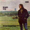 MILLER ANDERSON-Bright city-'71 UK Prog Rock-new LP
