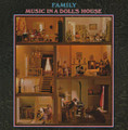 Family-Music In A Doll's House-'68 UK Art Rock-NEW LP