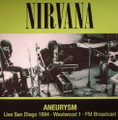 Nirvana-Aneurysm-Live San Diego 1994·Westwood 1·FM Broadcast-NEW LP