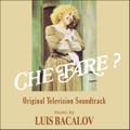 Luis Bacalov-Che Fare?:Television Soundtrack-NEW CD