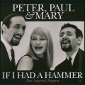 Peter,Paul And Mary-If I Had A Hammer-The Legend Begins-NEW LP
