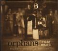 Tom Waits-Orphans: Brawlers, Bawlers & Bastards-NEW 3CD BOX