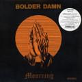 Bolder Damn-Mourning-'71 US hard-rock-NEW LP