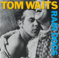 TOM WAITS- Rain Dogs-'85 Urban Blues-new CD