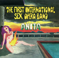 The First International Sex Opera Band-Anita-'69 Psychedelic Rock-NEW LP