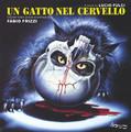 Fabio Frizzi-Un Gatto Nel Cervello-LUCIO FULCI OST-NEW CD