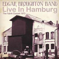 The Edgar Broughton Band-Live In Hamburg-The Fabrik Concert 1973-NEW CD