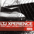 LTJ XPERIENCE-I don't want this groove to ever end-IRMA-NEW 2LP