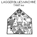 Lagger Blues Machine-Tanit Live-'72 LIVE Psychedelic Hard Prog Rock-NEW LP