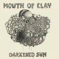 Mouth Of Clay-Darkened Sun-SWEDISH STONER HEAVY PSYCH-NEW 2LP