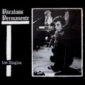 Paralisis Permanente-Los Singles-'83 Spanish Goth,Punk,Post-Punk,Deathrock-NEWLP