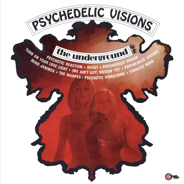 The Underground-Psychedelic Visions-'67 Psychedelic ,Garage,Blues Rock-NEW  LP