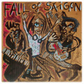 Fall Of Saigon-Fall Of Saigon 1981-1984-FRENCH Avantgarde,Minimal,Post-Punk-LP