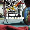 El Hombre Misterioso-The Achorado Sound Of-Peruvian experimental rock-NEW LP