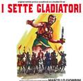 Marcello Giombini-I SETTE GLADIATORI/Gladiators 7-ITALIAN OST-NEW 2CD