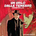Giuliano Sorgini-Un Urlo Dalle Tenebre (L'Esorcista N°2)-HORROR OST-NEW CD