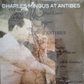 Charles Mingus-Mingus At Antibes-Post Bop Jazz-NEW 2LP