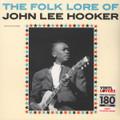John Lee Hooker-The Folk Lore Of John Lee Hooker-1960 Chicago Blues-NEW LP