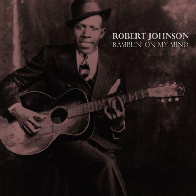 Robert Johnson-Ramblin' on my mind-Delta Blues-NEW LP