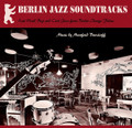 Manfred Burzlaff-Berlin Jazz Soundtracks-'60s Berlin City Jazz-NEW LP