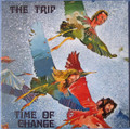 The Trip-Time Of Change-'73 Italian Prog Rock-NEW LP Col+CD