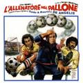 Guido And Maurizio De Angelis-L'Allenatore Nel Pallone-OST-NEW CD