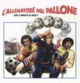 """Guido And Maurizio De Angelis-L'Allenatore Nel Pallone-'84 OST-NEW 7"""""""