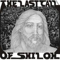 The Last Call Of Shiloh-The Last Call-'72 US Psychedelic Rock-NEW LP