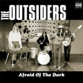 The Outsiders-Afraid Of The Dark-'67 LIVE DUTCH PSYCHEDELIC GARAGE ROCK-NEW LP