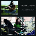 Drum Circus-Magic Theatre-'72 GERMAN JAZZ ROCK-NEW CD