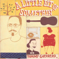 Tommy Guerrero-A Little Bit Of Somethin' -'00 Electronic Downtempo-NEW 2LP