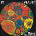 IT-VIAJE: MUSICA ELECTRONICA LIBRE-'76 Spanish Abstract,Experimental-NEW LP
