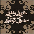 LOBBY LOYDE-PLAYS WITH GEORGE GUITAR-'71 AUSTRALIAN HARD ROCK-NEW LP