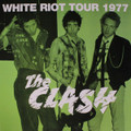 The Clash-White Riot Tour 1977-LIVE at Leicester De Montford Hall-NEW LP