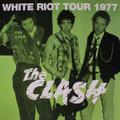 The Clash-White Riot Tour 1977-LIVE at Leicester De Montford Hall-NEW LP