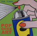 The Times-Pop Goes Art-'82 UK INDIE ROCK-NEW LP