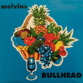 Melvins-Bullhead-'91 Sludge Metal, Grunge-NEW LP
