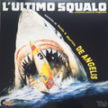 Guido And Maurizio De Angelis-L'Ultimo Squalo-'81 OST-NEW LP