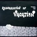 Vacation-Resurrection Of Vacation-'71 Belgian heavy blues rock trio-NEW LP