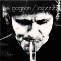 Lee Gagnon-Jazzzzz-'69 Canadian Québec Jazz-NEW LP