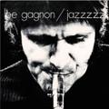 Lee Gagnon-Jazzzzz-'69 Canadian Québec Jazz-NEW LP