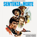 Gianni Ferrio-Sentenza Di Morte-ITALIAN WESTERN OST-NEW CD
