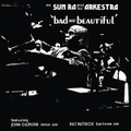 Sun Ra And His Arkestra-Bad And Beautiful-'72 Free Jazz,Space-Age-NEW LP