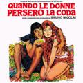 Bruno Nicolai-Quando le donne persero la coda-'71 ITALIAN OST-NEW CD