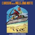 Mario Nascimbene-L'arciere delle mille e una notte/La lotta dell'uomo per la sua sopravvivenza-CD