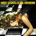 Luciano Michelini-Morte Sospetta Di Una Minorenne-'75 ITALIAN GIALLO OST-NEW CD