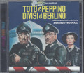Armando Trovaioli-Toto E Peppino Divisi A Berlino-ITALIAN OST-NEW CD