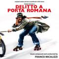 Franco Micalizzi-Delitto a Porta Romana-'80 ITALIAN OST-NEW CD