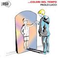 Paolo Lucci feat. Coro di Voci Bianche dell'Arcum-Colori del tempo-NEW 2CD